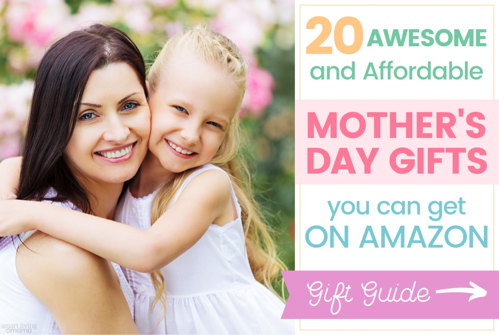 Blog-Post-Featured-Image_ Mother's-Day-Gift-Guide-Affordable-Mother's-Day-Gifts_Smart-Living-Mama